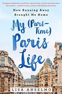 My Part-Time Paris Life